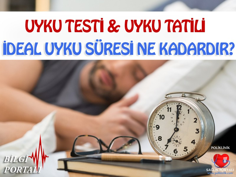 Uyku Testi | Uyku Tatili 6