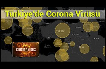 Türkiye'de Corona Virüsü - Yeni Koronavirüs Hastalığı (COVID-19) 2